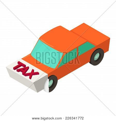 Tax For Car Icon. Isometric Illustration Of Tax For Car Vector Icon For Web