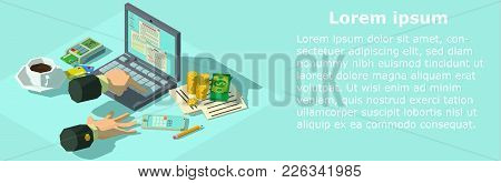 Paying Of Tax Banner. Isometric Illustration Of Paying Of Tax Vector Banner For Web