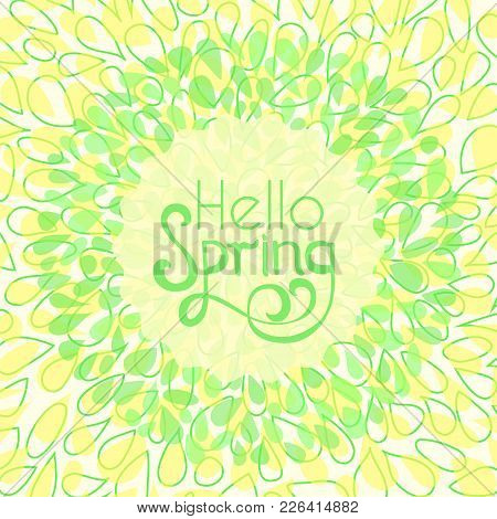 Hello Spring Greeting Card. Stock Vector Illustration Of Floral Petals Wreath Frame And Lettering In