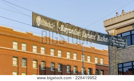 Nebraska, Usa - Aug 8, 2017: Banner At The Historic Haymarket District, Lincoln, With Information Fo
