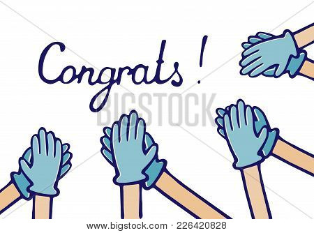 Applause Of Congratulations. Hands In Medical Gloves Vector