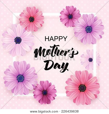 Happy Mothers Day Card With Realistic 3D Flowers.
