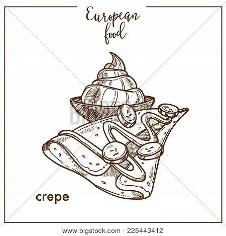 Crepe Pancake Sketch Icon For European Food Cuisine Menu Design. Vector Retro Sketch Of French Tradi