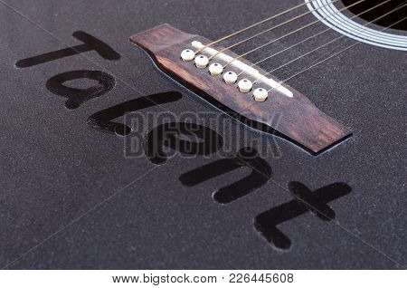 The Dust On The Guitar. The Inscription Talent