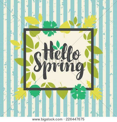 Vector Banner With The Inscription Hello Spring. Can Be Used For Flyers, Banners Or Posters. Vector