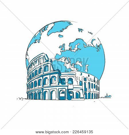 Coliseum And Earth. Concept Design. Road Trip. Tourism Sketch Concept With Landmark. Travelling Vect