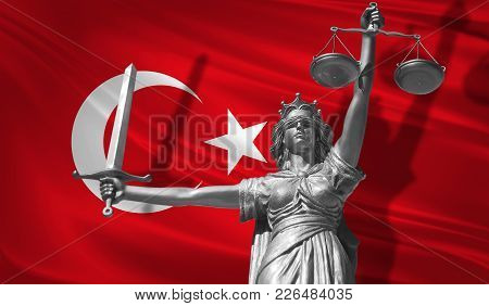 Cover About Law. Statue Of God Of Justice Themis With Flag Of Turkey Background. Original Statue Of