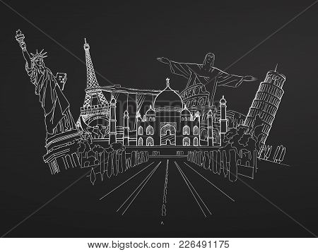 Travel To World. Sketch On Chalkboard. Road Trip. Tourism Sketch Concept With Landmarks. Travelling