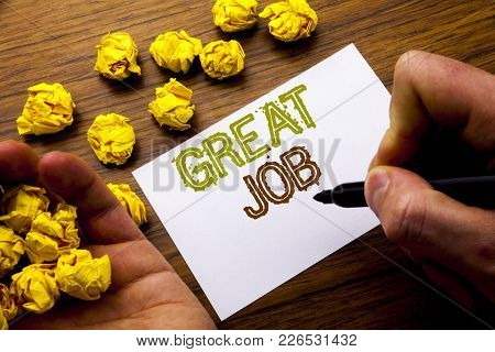 Word, Writing Great Job. Concept For Success Appreciation Written On Notebook Note Paper On Wooden B