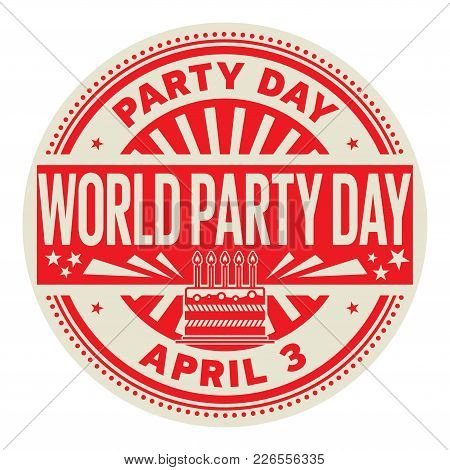 World Party Day, April 3, Rubber Stamp, Vector Illustration