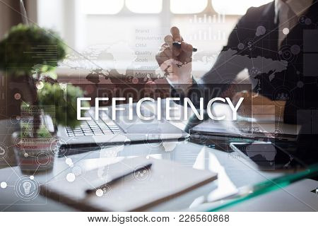 Efficiency Growth Concept. Business And Technology. Virtual Screen