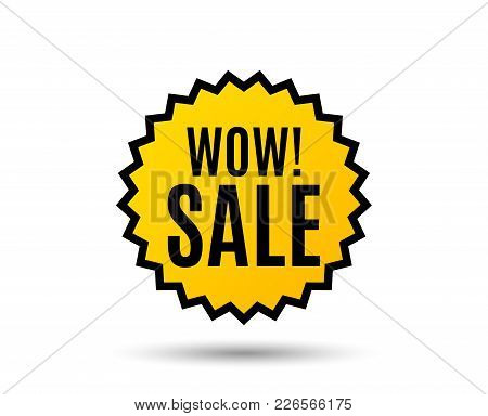 Wow Sale. Special Offer Price Sign. Advertising Discounts Symbol. Star Button. Graphic Design Elemen