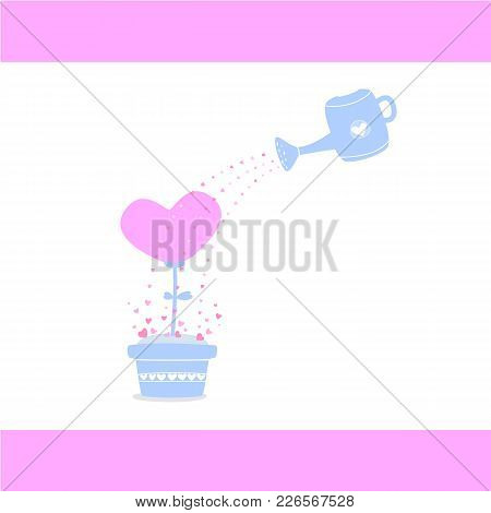 Watering Love Tree, Watering Heart Tree, Take Care Of Your Love, Love Card For Valentine's Day, Abst