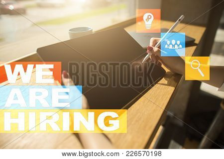 We Are Hiring Text On Virtual Screen. Recruitment. Hr. Human Resources Management. Business Concept