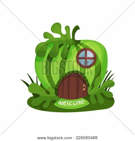 Colorful Illustration Of Fantasy House In Form Of Watermelon With Small Round Window And Welcome Sig