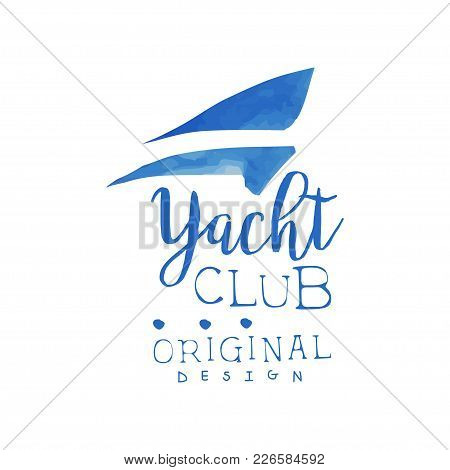 Original Logo Template For Yacht Club. Watercolor Painting With Silhouette Of Sails. Blue Hand Drawn