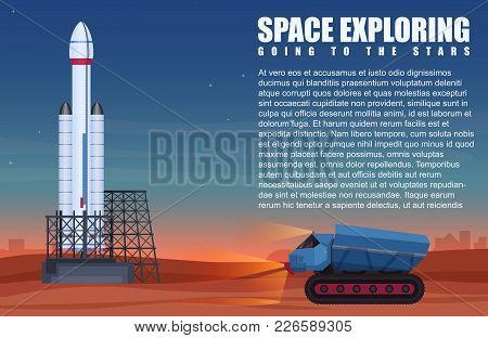 Vector Illustration Of Alien Planet Heavy Vehicle Over And Spaceship Prepared To Start