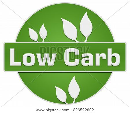 Low Carb Text Written Over Green Background.