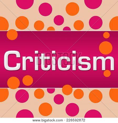 Criticism Text Written Over Pink Orange Background.