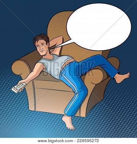 Lazy Guy Watching Tv Pop Art Style Vector Illustration. Human Illustration. Text Bubble. Comic Book