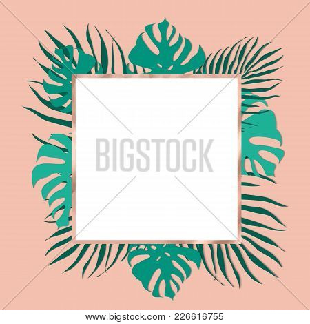 Trendy Tropical Leaves Frame With Rose Gold Decorative Color. Trendy Luxury Nude Background Color.