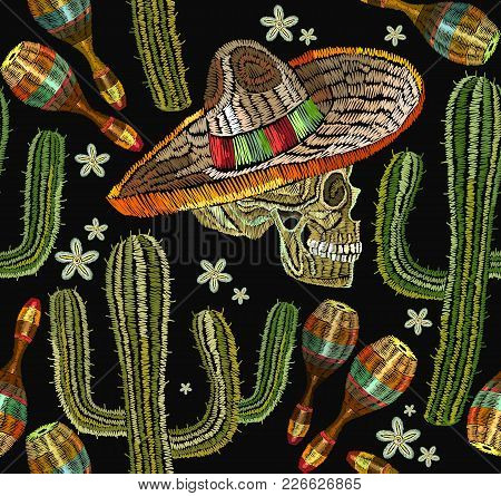 Embroidery Mexican Culture Seamless Pattern. Human Skull, Sombrero, Maracases, Cactus. Classical Eth