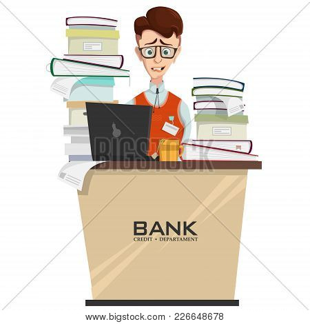 Vector Illustration Of Credit Department Manager In Workplace With Heap Of Documents And Folders On