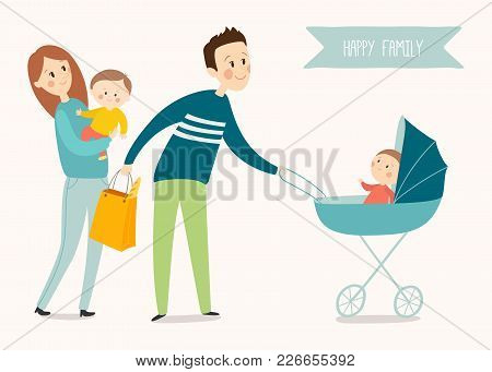 Big Family On The Walk. Dad With Baby In A Pram, Mother Keeps Daughter In Her Arms. Vector Illustrat