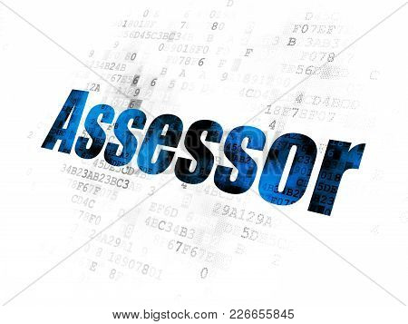 Insurance Concept: Pixelated Blue Text Assessor On Digital Background