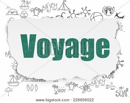 Tourism Concept: Painted Green Text Voyage On Torn Paper Background With  Hand Drawn Vacation Icons
