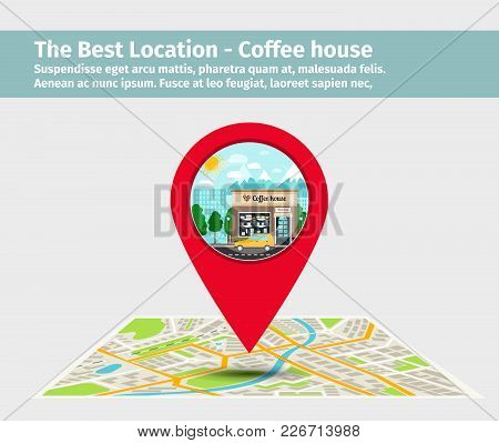 The Best Location Coffee House. Point On The Map With Building, Vector Illustration