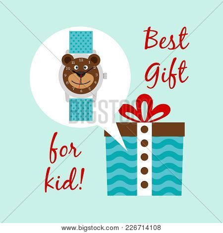 Best Clocks Gift For Kid. Digital Hands Blue Watch And Gift Box, Vector Illustration
