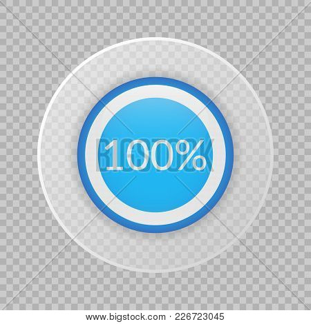 100 Percent Pie Chart On Transparent Background. Percentage Vector Infographics. Circle Diagram Isol