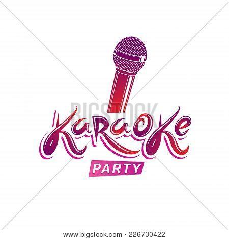 Karaoke Party Inscription, Nightlife Entertainment Conceptual Vector Emblem Created Using Microphone