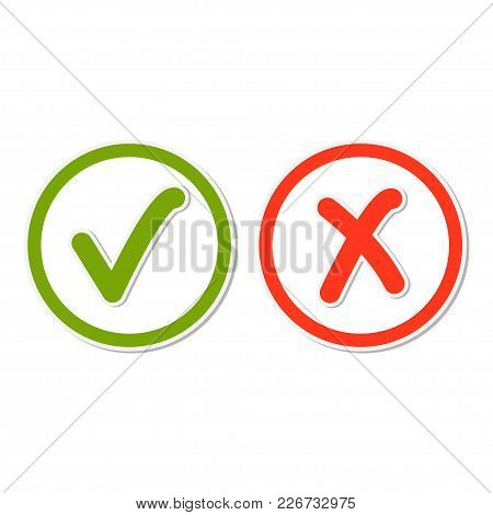 Check Mark Stickers, Green Tick Hook And Red Cross Signs In Circle. Button For Vote Yes And No - Vec