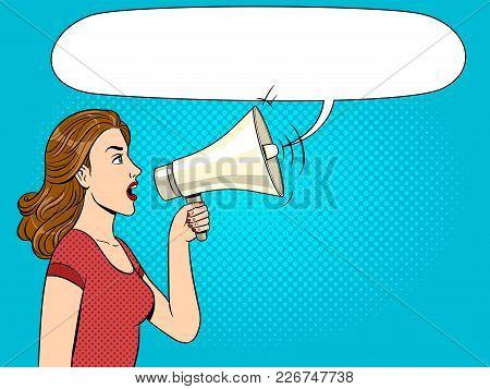 Woman With Megaphone Pop Art Style Vector Illustration. Human Illustration. Text Bubble. Comic Book