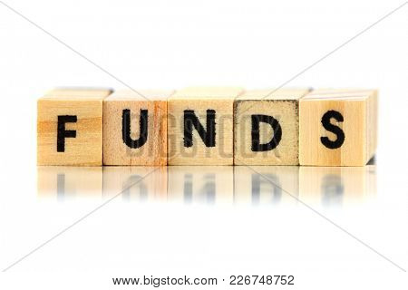 Concept of funds text on small wooden blocks
