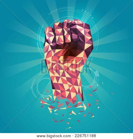 Fist Of Revolution, Polygon Hand, Revolution Fist, Digital Revolution