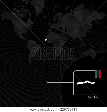 Gambia On Black World Map. Map And Flag Of Gambia.