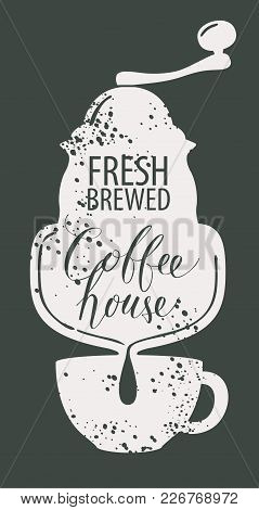 Vector Banner On Coffee Theme In Retro Style With Image Of Pointer, Coffee Grinder, Cup And Handwrit