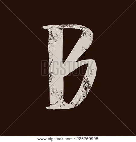 Letter B. Handwritten By Dry Brush. Rough Strokes Textured Font. Vector Illustration. Grunge Style E