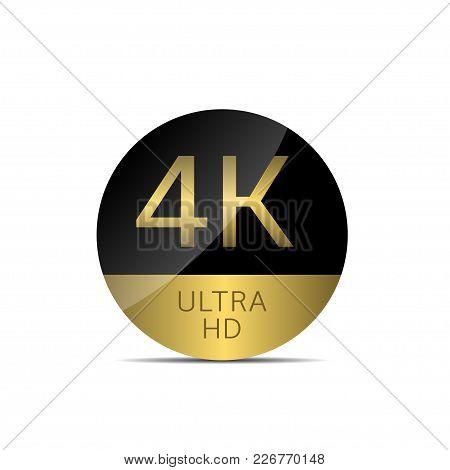 4k Ultra Hd Label. Golden High Definition Emblem