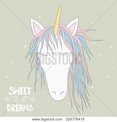 Cute Magical Unicorn Head. Hand Drawn Elements For Your Designs Dress, Poster, Card, T-shirt.