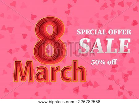 Discount In 8 March. Sales In The Women's Day. Pattern With Pink Round Stain. Happy Holiday. Repeati