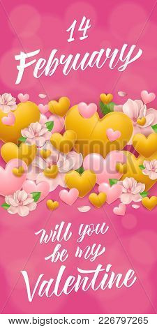 Fourteenth Of February Will You Be My Valentine Lettering With Hearts. Saint Valentines Day Greeting