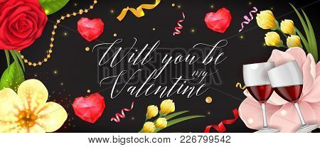 Will You Be My Valentine Lettering. Saint Valentines Day Greeting Card. Handwritten Text, Calligraph