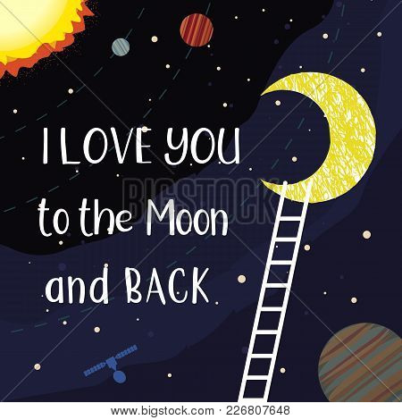 Romantic Poster. Cute Cartoon. Inspirational Quote. Fancy Outer Space. Stars In Dark Sky. Motivation