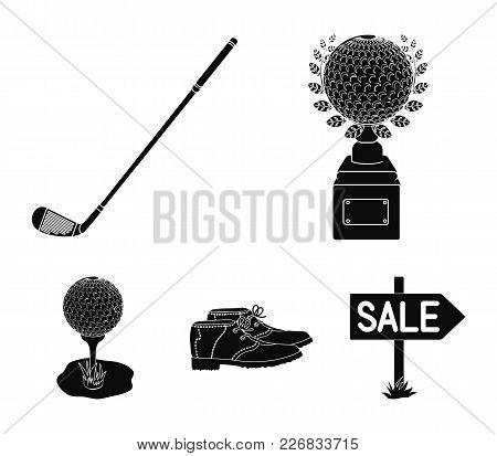 Cup, Golf Club, Ball On The Stand, Golfer Shoes.golf Club Set Collection Icons In Black Style Vector