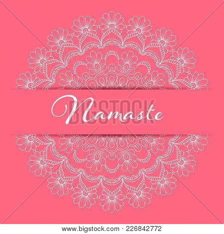 Flyer Or Brochure Template With Hand Drawn Mandala Pattern. Yoga Classes Banner. Namaste Inscription