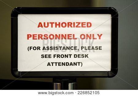 Authorized Personnel Only Sign In Publice Location